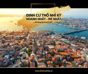 Dau Tu Lay Quoc Tich Tho Nhi Ky Nhan Visa E2 My