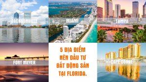5 Dia Diem Nen Dau Tu Bat Dong San Cho Thue O Florida