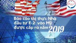 Bao Cao Thi Thuc Nha Dau Tu E 2 Vao My Duoc Cap Ra Nam 2019