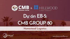 Du An Eb 5 Dau Tu Co So Ha Tang Cmb Nhom 80 Homestead Logistics Florida