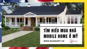 Tim Hieu Mua Nha Mobile Home Nha Di Dong O My